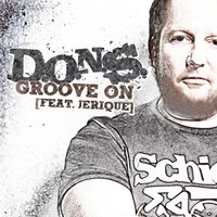 Groove On — D.O.N.S., Jerique