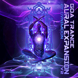 Goa Trance Aural Expansion V2 — Ovnimoon, Ovnimoon feat. Various Artists