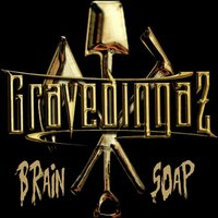 Brain Soap — Gravediggaz