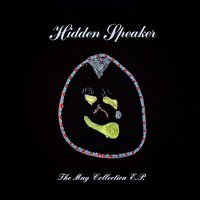 The May Collection — Hidden Speaker