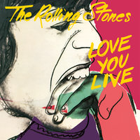 Love You Live — The Rolling Stones
