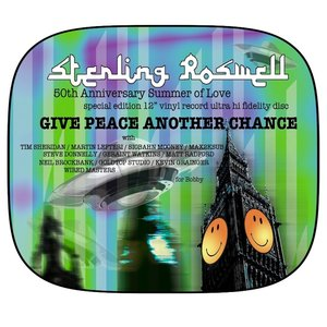 Sterling Roswell, Tim Sheridan, Martin Lefteri, Max 2Ksub, Jet Morgan, Steve Donnelly - Give Peace Another Chance