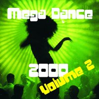 Mega Dance 2000 - Volume 2 — сборник