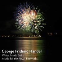 Handel: Water Music Suite; Music for the Royal Fireworks — Antal Dorati, London Symphony Orchestra (LSO), Георг Фридрих Гендель