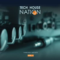 Tech House Nation, Vol. 2 — сборник