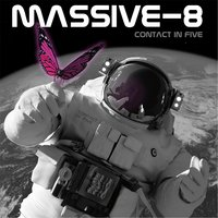 Contact in Five — Massive-8