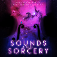 The Music from Sounds and Sorcery — The City of Prague Philarmonic Orchestra, David Gregory, Stevie Higgins