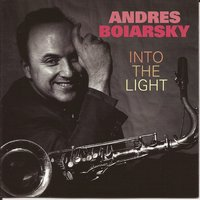 Into the Light — Andres Boiarsky