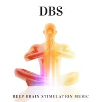 DBS - Deep Brain Stimulation Music for Learning and Higher Brain Function — Focus Empowerment