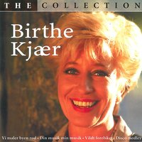 The Collection — Birthe Kjær