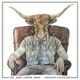 Innocent Strategies — The John Carver Band