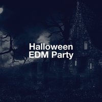 Halloween Edm Party — Ibiza Dance Party, Electronic Dance Music, EDM Masters, Ibiza Dance Party, Electronic Dance Music, EDM Masters