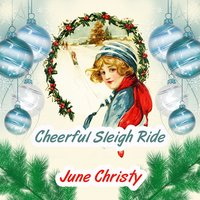 Cheerful Sleigh Ride — June Christy
