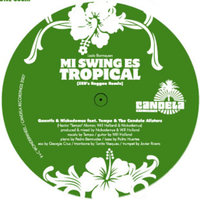 Mi Swing es Tropical — QUANTIC & NICKODEMUS FEAT. TEMPO & THE CANDELA ALLSTARS