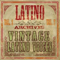 Latino Archives: Vintage Latino Voices, Vol. 2 — сборник