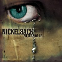 Silver Side Up — Nickelback