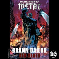 Red Death (from DC's Dark Nights: Metal Soundtrack) — Brann Dailor