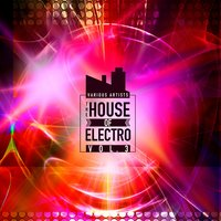 The House Of Electro, Vol. 3 — сборник