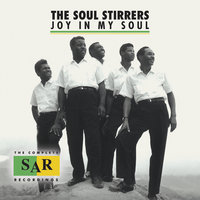 Joy In My Soul: The Complete SAR Recordings — The Soul Stirrers