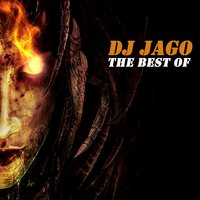 The Best Of — DJ Jago
