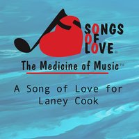 A Song of Love for Laney Cook — P. O'Brien