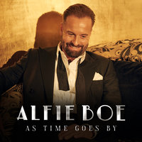 As Time Goes By — Alfie Boe