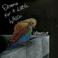 Dreams for a Little While — Vanessa