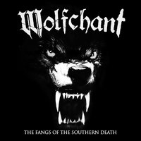 The Fangs of the Southern Death — Wolfchant