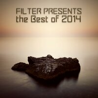 Filter Presents the Best of 2014 — сборник
