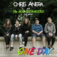 One Day — Chris Anera, Addie, The MJC Teenagers, Chris Anera with The MJC Teenagers feat. Addie