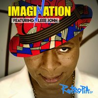 Retropia EP — Imagination, Leee John