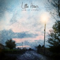 Acoustic Live at Attica — Tommy McLaughlin, Little Hours