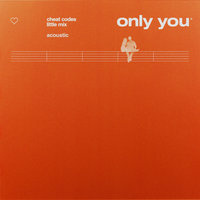 Only You — Little Mix
