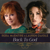 Back To God — Lauren Daigle, Reba McEntire