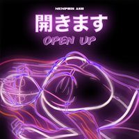 Open Up — Memphis Ash