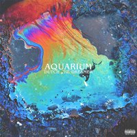 Aquarium — Dutch the Dreamer