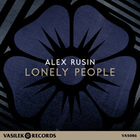 Lonely People — Alex Rusin