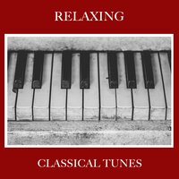 #20 Relaxing Classical Tunes — Pianoramix, London Piano Consort, RPM (Relaxing Piano Music), Pianoramix, RPM (Relaxing Piano Music), London Piano Consort