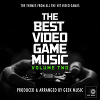 The Best Video Game Music, Vol. 2 — Geek Music