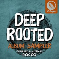 Deep Rooted — Rocco