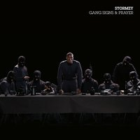 Gang Signs & Prayer — Stormzy