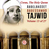 Tajwid: The Holy Quran, Vol. 13 — Abdelbasset Abdessamad