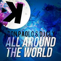 All Around the World — Don Paolo, Don Paolo, DJ Cly, DJ Cly