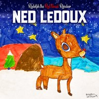 Rudolph the Red-Nosed Reindeer — Mac McAnally, Ned LeDoux