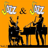 Jazz and Jazz, Vol. 2 — сборник