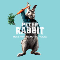 Peter Rabbit (Music from the Motion Picture) — сборник
