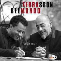 Mother — Jacky Terrasson, Stephane Belmondo
