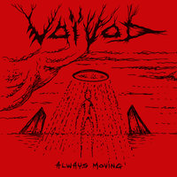 Always Moving — Voivod