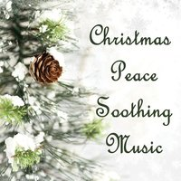 Christmas Peace Soothing Music — Best Christmas Songs, Carol of the Bells