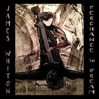 Perchance to Dream — James Whiton
